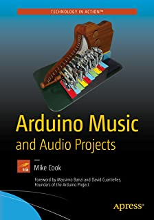 Arduino Music and Audio Projects (English Edition)