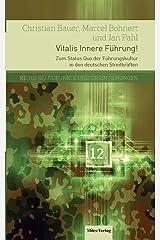 Vitalis Innere Führung!: Zum Status Quo der Führungskultur in den deutschen Streitkräften (Standpunkte und Orientierungen) Taschenbuch