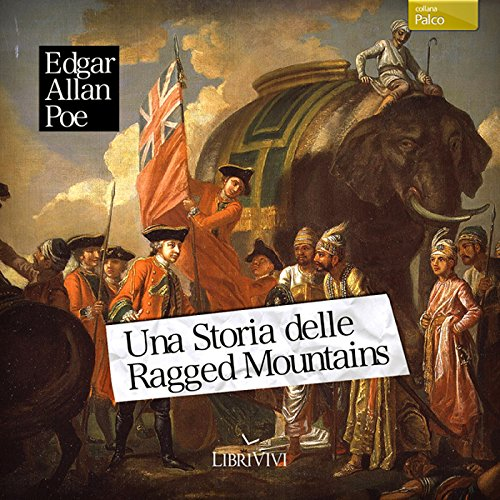 Una storia delle Ragged Mountains [A Tale of the Ragged Mountains] audiobook cover art