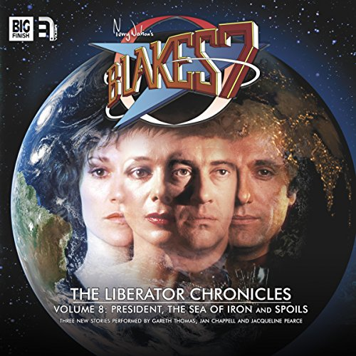 Blake's 7 - The Liberator Chronicles, Volume 8                   By:                                                                                                                                 Simon Guerrier,                                                                                        Marc Platt,                                                                                        James Goss                               Narrated by:                                                                                                                                 Gareth Thomas,                                                                                        Jacqueline Pearce,                                                                                        Peter Miles,                   and others                 Length: 3 hrs and 34 mins     2 ratings     Overall 5.0