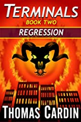 Terminals book two: Regression Kindle Edition