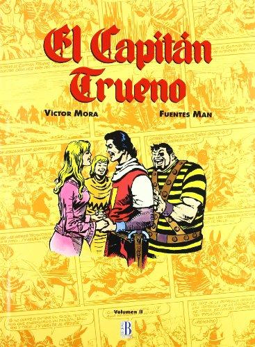 El Capitán Trueno (Volúmen II) (Bruguera Clásica)