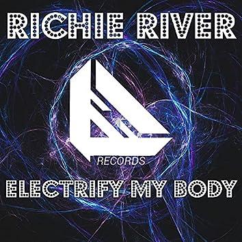 Electrify My Body