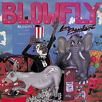 Blowfly For President