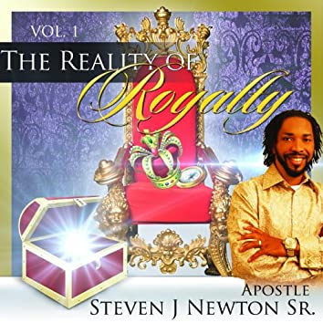 Reality of Royalty Vol I