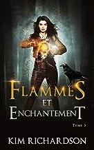 Flammes et Enchantement