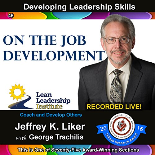 Developing Leadership Skills 46: On the Job Development audiobook cover art