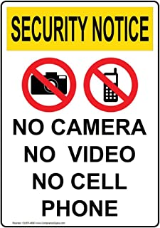 Security Notice No Camera No Video No Cell Phone OSHA Safety Label Decal, 5x3.5 in. 4-Pack Vinyl for Worksite by ComplianceSigns