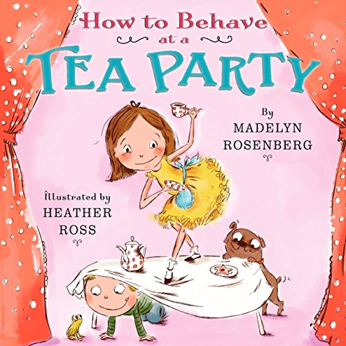 How to Behave at a Tea Party