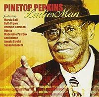 Ladies Man by Pinetop Perkins (2004-08-24)