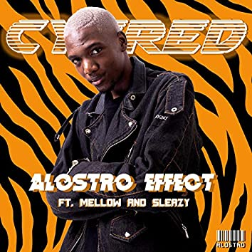 Alostro Effect (feat. Mellow & Sleazy)
