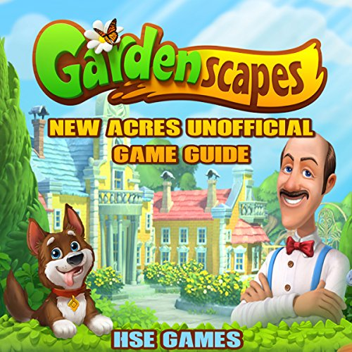 Gardenscape New Acres Unofficial Game Guide audiobook cover art