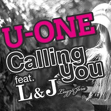 Calling You (feat. L&J [Lugz&Jera])