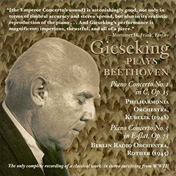 Beethoven, L. Van: Piano Concerto No. 1 (Gieseking, Philharmonia, Kubelik) (1948) / Piano Concerto No. 5 (Gieseking, Berlin Radio, Rother) (1945)