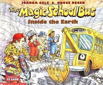 Paperback The Magic School Bus Inside the Earth (Magic School Bus) Book
