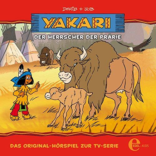 Der Herrscher der Prärie. Das Original-Hörspiel zur TV-Serie Titelbild