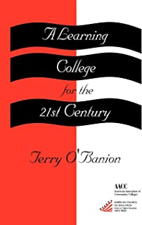 A Learning College For The 21st Century: (American Council on Education Oryx Press Series on Higher Education)