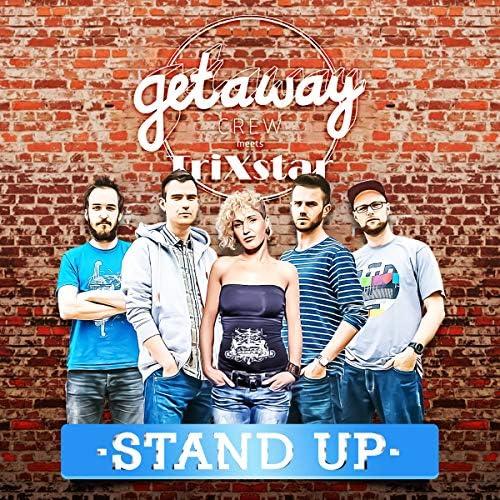 Getaway Crew feat. TriXstar