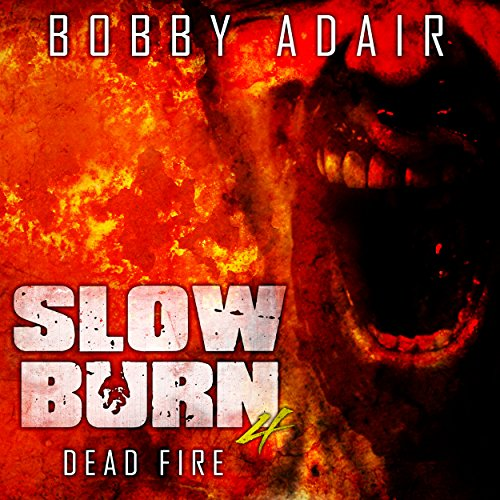 Slow Burn: Dead Fire cover art
