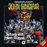 Geisterjäger John Sinclair Folge 006: Schach mit dem Dämon von John Sinclair