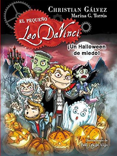 ¡Un Halloween de miedo! (El pequeño Leo Da Vinci 7) (Spanish Edition)