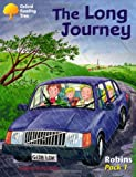 Oxford Reading Tree: Robins: Pack 1: the Long Journey