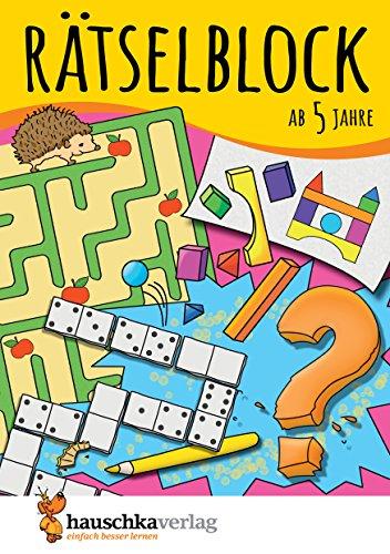 Rätselblock ab 5 Jahre, Band 1: Kunterbunter Rätselspaß: Labyrinthe, Fehler finden, Suchbilder,...