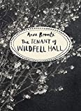 The Tenant Of Wildfell Hall: Vintage Classics Bronte Series (Vintage Classics Brontë Series)