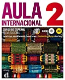 Aula Internacional Nueva edición 2 Libro del alumno + CD: Aula Internacional Nueva edición 2 Libro del alumno + CD: Vol. 2 (Ele - Texto Español)