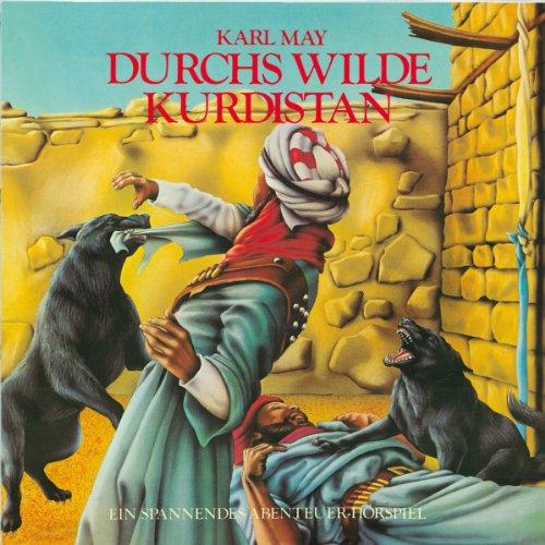 Durchs wilde Kurdistan (Hörspielklassiker 8) Titelbild