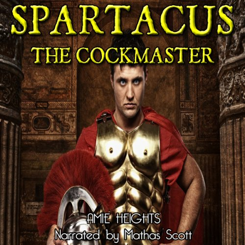Spartacus the Cock Master and the Breeding of Persephone audiobook cover art