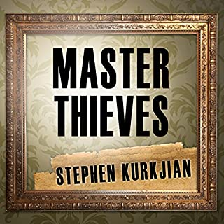 Master Thieves     The Boston Gangsters Who Pulled off the World's Greatest Art Heist              By:                                                                                                                                 Stephen Kurkjian                               Narrated by:                                                                                                                                 Mike Chamberlain                      Length: 7 hrs     56 ratings     Overall 3.7