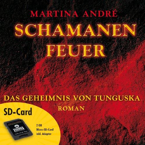 Schamanenfeuer (Hörbuch auf Micro-SD-Card)