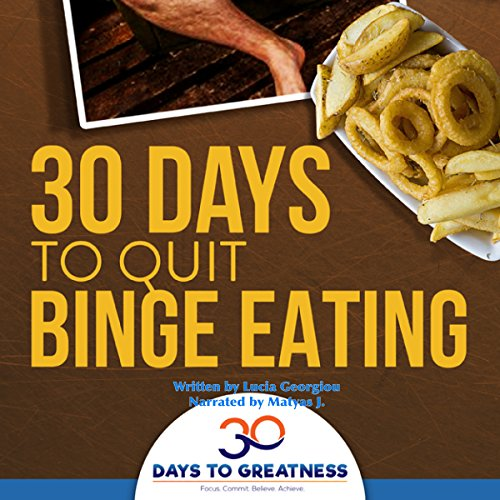 Quit Binge Eating in 30 Days audiobook cover art