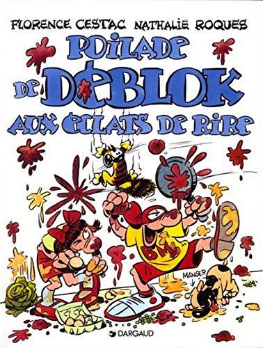 Les Déblok, tome 2 : Poilade de Déblok aux éclats de rire