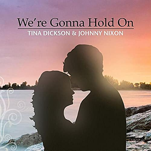 were gonna hold on