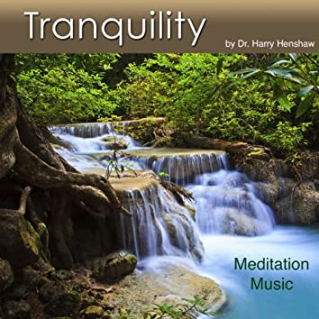 Tranquility (Meditation Music for Tranquility)