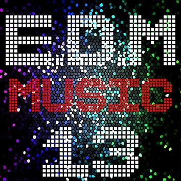 E D M Music, Vol. 13
