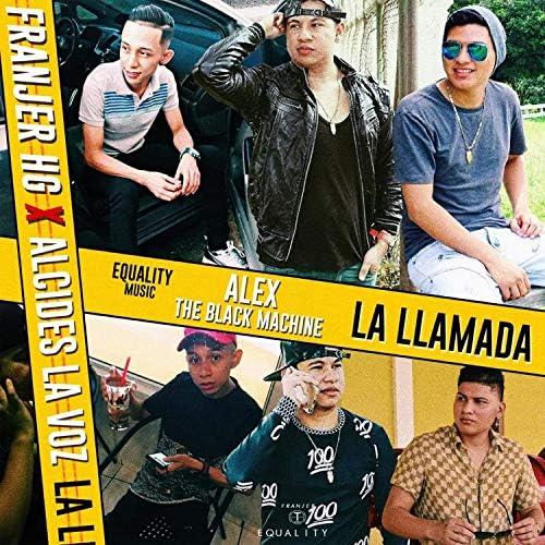 Alex The Black Machine feat. Alcides La Voz  & Franjer HG