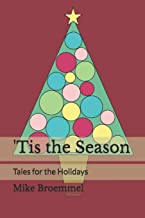 'Tis the Season: Tales for the Holidays