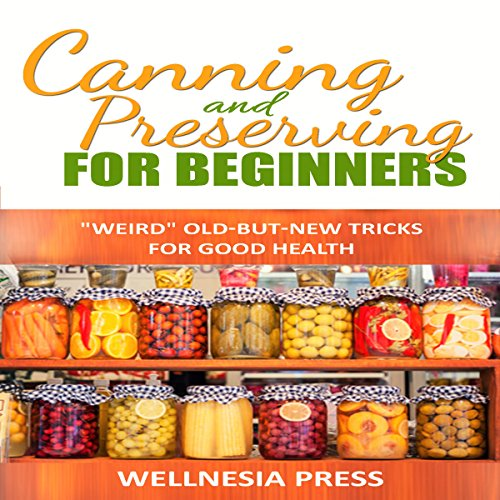 Canning and Preserving for Beginners audiobook cover art