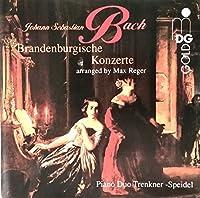 Brandenburg Concerti 1-6 by PIANO DUO TRENKNER / SPEIDEL (1996-09-24)