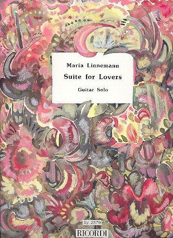 Maria Linnemann: Suite for Lovers für Gitarre Solo [Musiknoten]