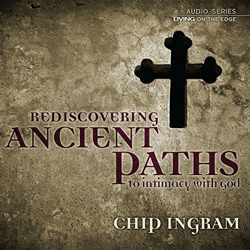 Ancient Paths to Intimacy with God audiobook cover art