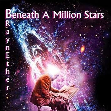 Beneath A Million Stars