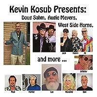 Presents: Doug Sahm Augie Meyers West Side Horns