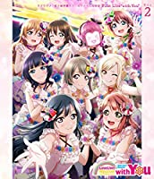 """ラブライブ! 虹ヶ咲学園スクールアイドル同好会 First Live """"with You"""" Blu-ray Day2"""