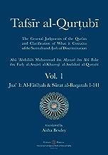 Tafsir al-Qurtubi - Vol. 1: Juz' 1: Al-Fātiḥah & Sūrat al-Baqarah 1-141