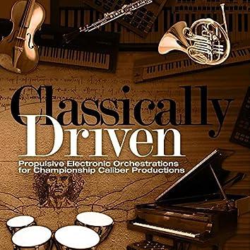 Classically Driven