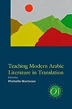 Teaching Modern Arabic Literature in Translation (Options for Teaching)